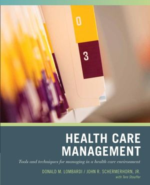 Wiley Pathways Healthcare Management, 1st Edition (EHEP000750) cover image