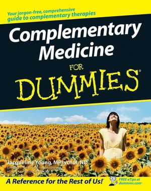 Complementary Medicine For Dummies (0470026251) cover image