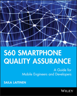 S60 Smartphone Quality Assurance: A Guide for Mobile Engineers and Developers (0470056851) cover image