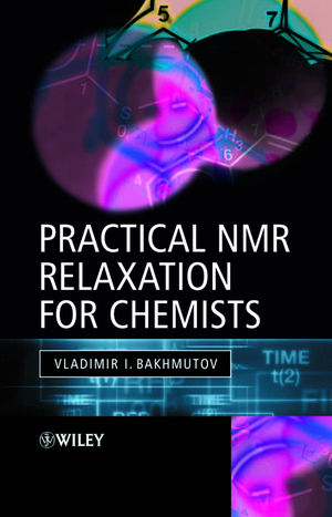 Practical Nuclear Magnetic Resonance Relaxation for Chemists (0470094451) cover image