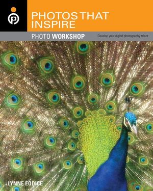 Photos That Inspire: Photo Workshop (0470119551) cover image