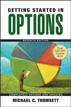 Getting Started in Options, 7th Edition