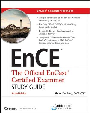EnCase<sup>&#174;</sup> Computer Forensics: The Official EnCE<sup>&#174;</sup>: EnCase<sup>&#174;</sup> Certified Examiner Study Guide, includes DVD, 2nd Edition