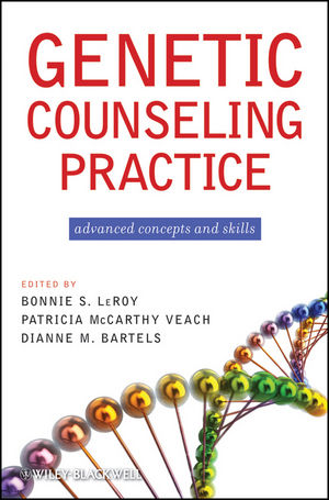 Genetic Counseling Practice: Advanced Concepts and Skills (0470183551) cover image