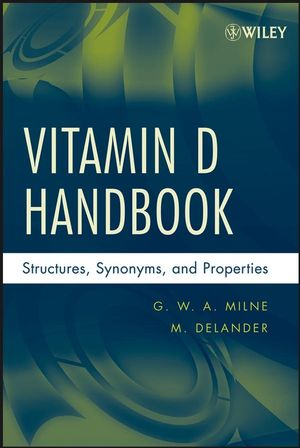Vitamin D Handbook: Structures, Synonyms, and Properties