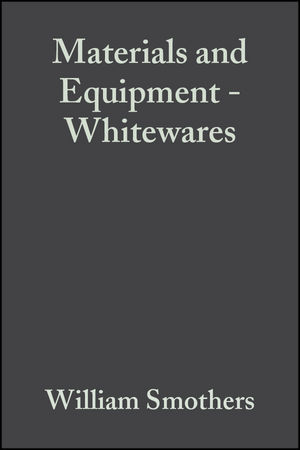 Materials and Equipment - Whitewares, Volume 1, Issue 9/10