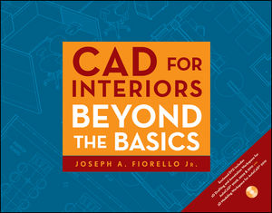 CAD for Interiors: Beyond the Basics  (0470438851) cover image