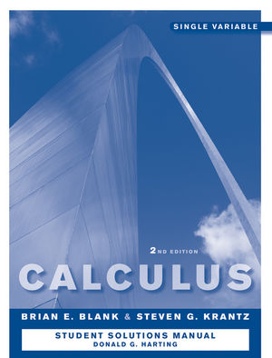 Calculus: Single Variable, Student Study and Solutions Companion , 2nd Edition