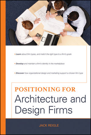 Positioning for Architecture and Design Firms (0470472251) cover image