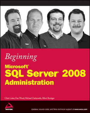 Beginning Microsoft SQL Server 2008 Administration (0470501251) cover image