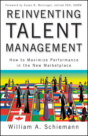 Reinventing Talent Management: How to Maximize Performance in the New Marketplace (0470526351) cover image
