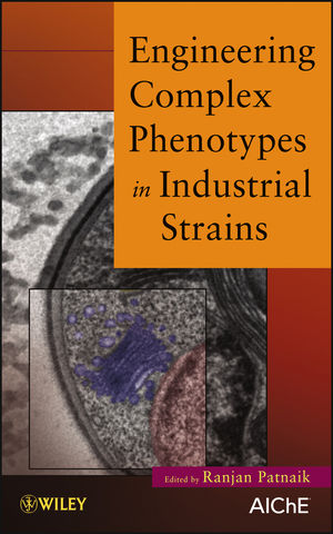 Engineering Complex Phenotypes in Industrial Strains (0470610751) cover image