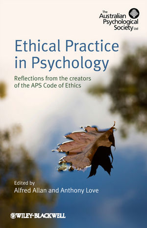 Ethical Practice in Psychology: Reflections from the creators of the APS Code of Ethics