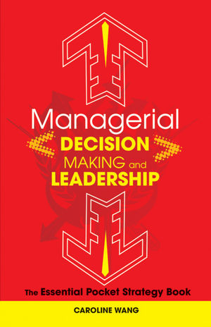 Managerial Decision Making Leadership: The Essential Pocket Strategy Book (0470825251) cover image