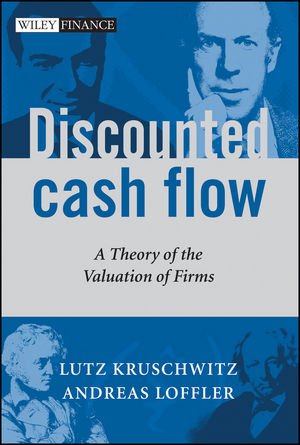 Discounted Cash Flow: A Theory of the Valuation of Firms (0470870451) cover image