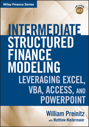 Intermediate Structured Finance Modeling: Leveraging Excel, VBA, Access, and Powerpoint (0470928751) cover image