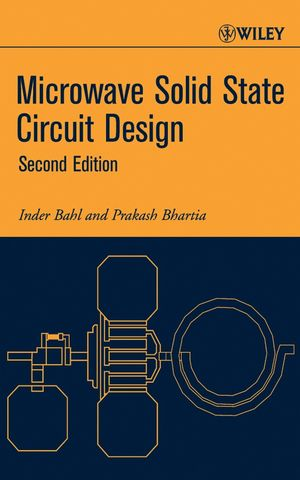 Microwave Solid State Circuit Design, 2nd Edition