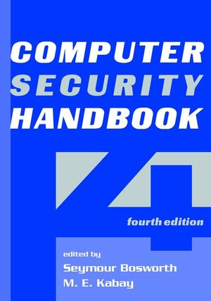 Computer Security Handbook, 4th Edition