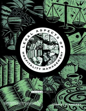 Legal Aspects of Hospitality Management, 2nd Edition