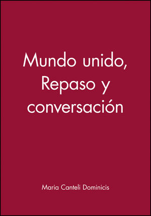Mundo unido, Repaso y conversaci�n