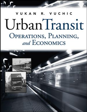 Urban Transit: Operations, Planning and Economics (0471632651) cover image