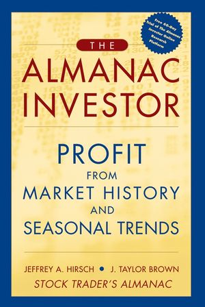 The Almanac Investor: Profit from Market History and Seasonal Trends (0471654051) cover image