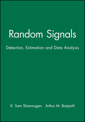 Random Signals: Detection, Estimation and Data Analysis