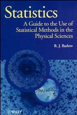 Statistics: A Guide to the Use of Statistical Methods in the Physical Sciences (0471922951) cover image