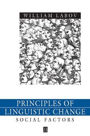 Principles of Linguistic Change, Volume 2: Social Factors