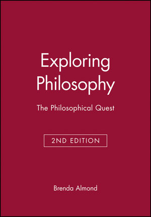 Exploring Philosophy: The Philosophical Quest, 2nd Edition