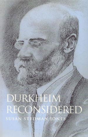Durkheim Reconsidered