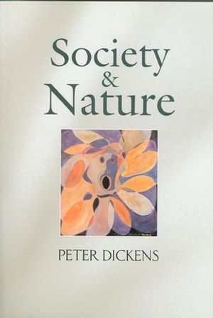 Society and Nature: Changing Our Environment, Changing Ourselves (0745627951) cover image