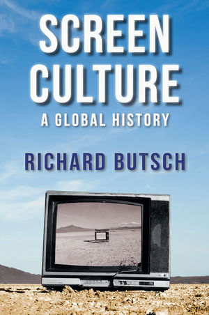 Screen Culture: A Global History