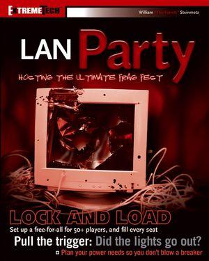 LAN Party: Hosting the Ultimate Frag Fest