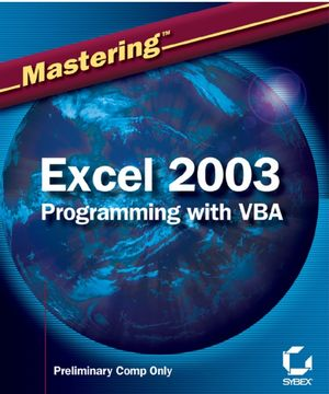 Mastering Excel 2003 Programming with VBA (0782151051) cover image