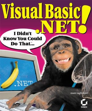 Visual Basic .NET!: I Didn't Know You Could Do That...