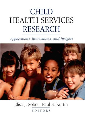 Child Health Services Research: Applications, Innovations, and Insights