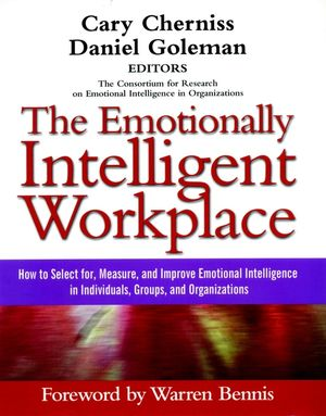 The Emotionally Intelligent Workplace: How to Select For, Measure, and Improve Emotional Intelligence in Individuals, Groups, and Organizations (0787961051) cover image