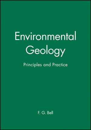 Environmental Geology: Principles and Practice