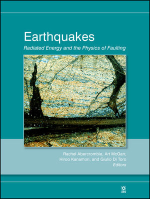 Earthquakes: Radiated Energy and the Physics of Faulting, Volume 170 (0875904351) cover image