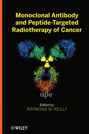 Monoclonal Antibody and Peptide-Targeted Radiotherapy of Cancer (1118035151) cover image