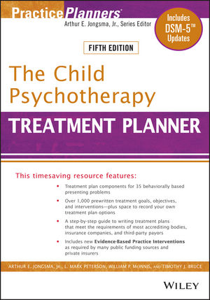 The Child Psychotherapy Treatment Planner: Includes DSM-5 Updates, 5th Edition