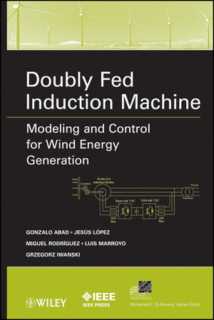 Doubly Fed Induction Machine: Modeling and Control for Wind Energy Generation  (1118104951) cover image