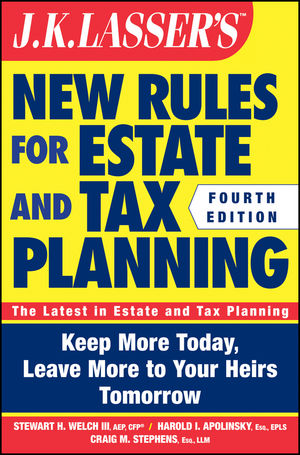 Book Cover Image for JK Lasser's New Rules for Estate and Tax Planning, 4th Edition