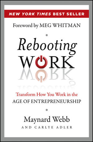 Book Cover Image for Rebooting Work: Transform How You Work in the Age of Entrepreneurship