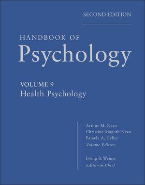 Handbook of Psychology, Volume 9, Health Psychology, 2nd Edition (1118282051) cover image