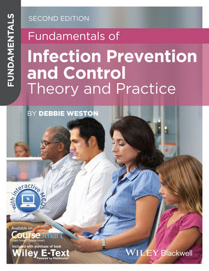 Fundamentals of Infection Prevention and Control: Theory and Practice, 2nd Edition
