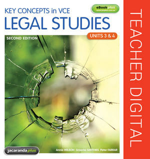 Key Concepts in VCE Legal Studies Units 3 & 4 2E eGuidePLUS (Online Purchase)