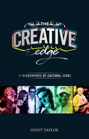 The Creative Edge: 17 Biographies of Cultural Icons (1118319451) cover image