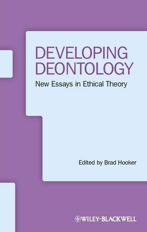 Developing Deontology: New Essays in Ethical Theory (1118321251) cover image